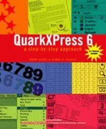 Quarkxpress 6 A Step-By-Step Approach (Hardcover, 2004) ebook