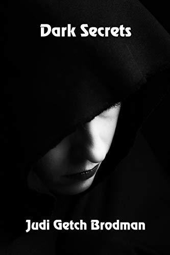 Dark Secrets by [Getch Brodman, Judi]