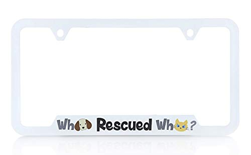 Baron-Jewelry 'Who Rescued Who' Adorable pet License Frame with a Heartfelt Message. White Plastic. UV Printed Image Unique Design. US & Canada Size.