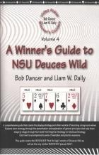 Video Poker Winner's Guides: Vol. 4: A Winner's Guide to NSU Deuces Wild