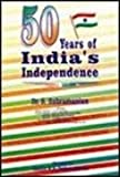 50 Years of India's Independence, S. Subramanian, 8170490944
