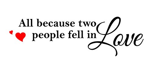 (Newclew All Because Two People Fell in Love with Heart Vinyl Lettering Wall Stickers Quotes Wall Decal for Home Art Decor)