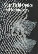 Read Near Field Optics and Nanoscopy PDF, azw (Kindle), ePub