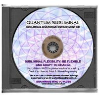 (BMV Quantum Subliminal CD Flexibility: Be Flexible and Adapt To Change (Ultrasonic Subliminal)