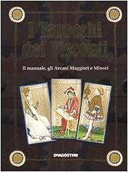 I tarocchi dei Visconti. Il manuale, gli arcani maggiori e minori. Con carte