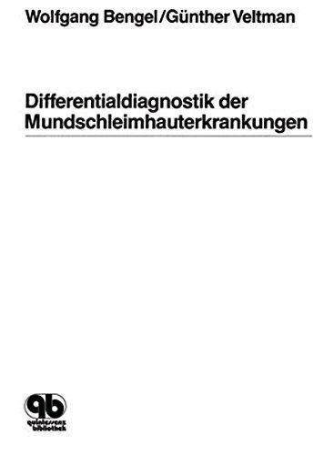 Differentialdiagnostik der Mundschleimhauterkrankungen