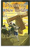 "Discovering New Worlds Through Literature"" (Sixth Grade Level)"