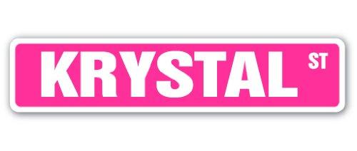 - KRYSTAL Street Sign Childrens Name Room Sign   Indoor/Outdoor   30