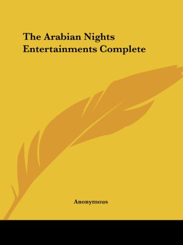 The Arabian Nights Entertainments Complete