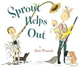 img - for Sprout Helps Out (Hardback) - Common book / textbook / text book