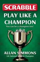 Download Collins Scrabble: Play Like a Champion! ebook
