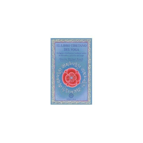 El libro tibetano del yoga/ The Tibetan Book of Yoga ...
