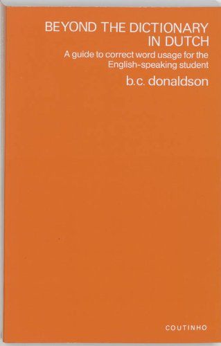 Beyond the Dictionary in Dutch: A Guide to Correct Word Usage for the English-Speaking Student