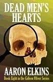 Dead Men's Hearts, Aaron Elkins, 1617561460