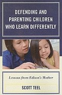 Defending & Parenting Children Who (10) by Teel, Scott [Paperback (2009)]
