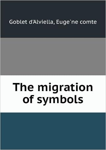 The Migration Of Symbols Pt 2 Eugene Comte Goblet Dalviella