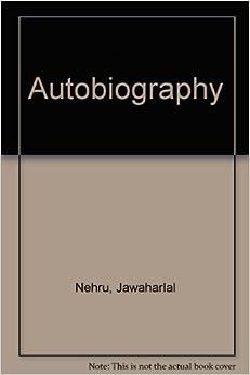 Autobiography by Jawaharlal Nehru (1989-09-07)