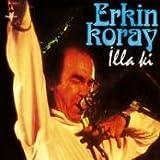 Illa Ki - Erkin Koray Neu! by Erkin Koray
