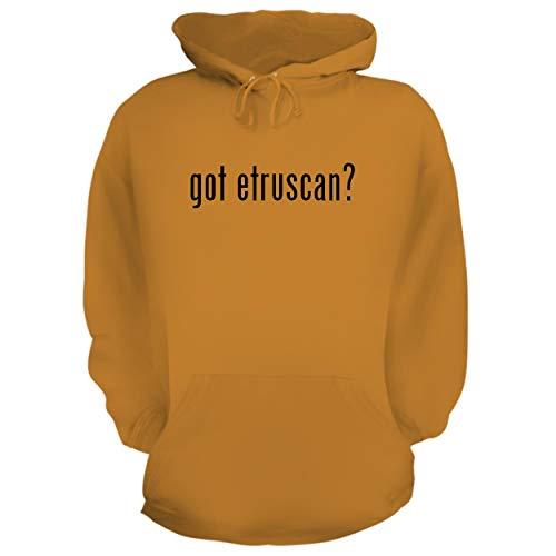 BH Cool Designs got Etruscan? - Graphic Hoodie Sweatshirt, Gold, Medium