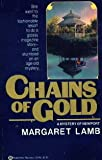 Chains of Gold, Margaret Lamb, 0345332806