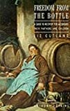 img - for Freedom from the Bottle: Guide to Recovery for Alcoholics, Their Partners and Their Children by Liz Cutland (1990-01-06) book / textbook / text book