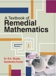 math worksheet : a text book of remedial mathematics shukla 9789380444369 amazon  : Remedial Math