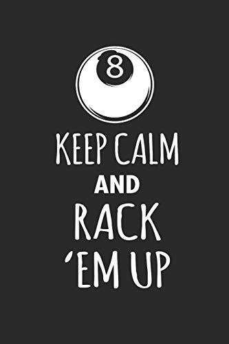 KEEP CALM AND RACK EM UP: BILLARD NOTEBOOK Snooker Pool Journal 6x9 lined por Pete Sumball