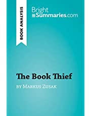 The Book Thief by Markus Zusak (Book Analysis): Detailed Summary, Analysis and Reading Guide (BrightSummaries.com)