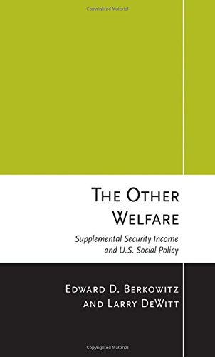Download The Other Welfare: Supplemental Security Income and U.S. Social Policy Pdf