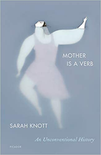 Mother Is a Verb: An Unconventional History: Amazon.es ...