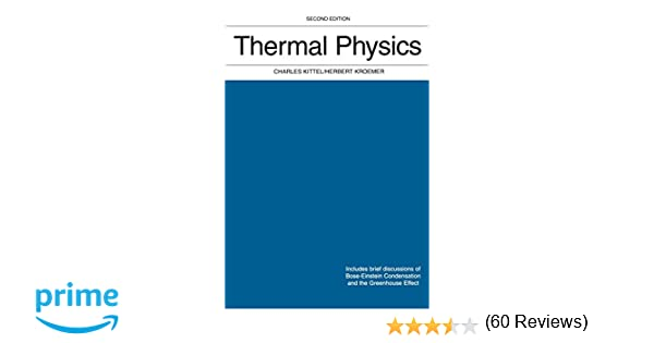 Thermal physics 2nd edition charles kittel herbert kroemer thermal physics 2nd edition charles kittel herbert kroemer 9780716710882 amazon books fandeluxe Images