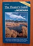 The Floater's Guide to Montana, Hank Fischer, 1560442123