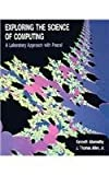 Exploring the Science of Computing, Kenneth Abernathy and J. Thomas Allen, 0534154204