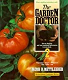 Grow Anything Anywhere with the Garden Doctor, Jacob R. Mittleider, 1878951017