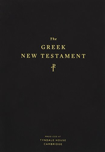The Greek New Testament: Produced at Tyndale House, Cambridge