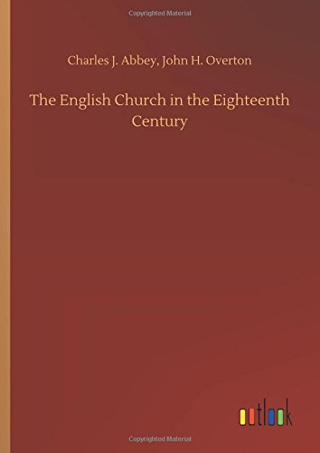 The English Church in the Eighteenth Century pdf