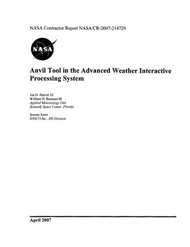 Anvil Tool in the Advanced Weather Interactive Processing System