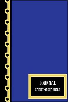 Journal: Family Group Sheet