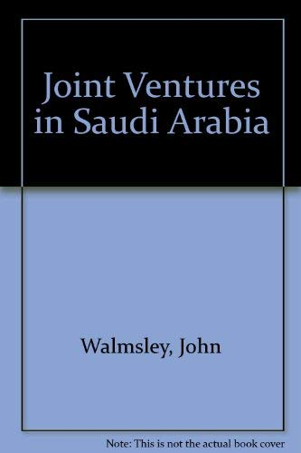 Joint Ventures in The Kingdom of Saudi Arabia (Best Investment In Saudi Arabia)