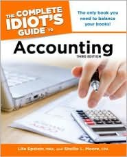 The Complete Idiot's Guide to Accounting by Lita Epstein, Shellie L. Moore