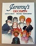 Jeremy's Decision, Ardyth Brott, 0916291316