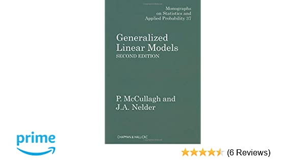 Amazon com: Generalized Linear Models (Chapman & Hall/CRC