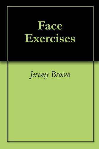 Face Exercises Jeremy Brown ebook