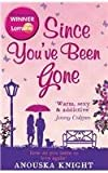 """Since You?ve Been Gone"" av Anouska Knight"
