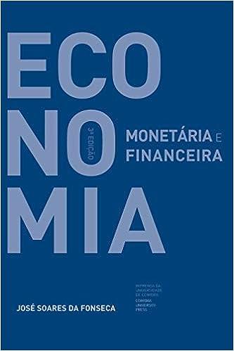 Economia Monetária e Financeira 3ª edição