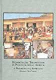 Democratic Transition in Postcolonial Africa : A Deliberative Approach, Carew, George M., 0773458395