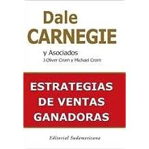Estrategias de ventas ganadoras/ The Sales Advantage: How to Get It, Keep It, & Sell More Than Ever (Spanish Edition)