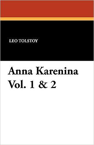 Anna Karenina Vol 1 2 Leo Nikolayevich Tolstoy 9781434419880