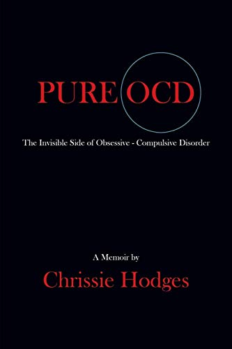 - PURE OCD: The Invisible Side of Obsessive-Compulsive Disorder