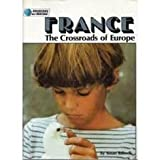 img - for France: The Crossroads of Europe (Discovering Our Heritage) book / textbook / text book